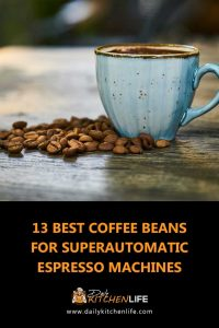 best coffee beans for superautomatic espresso machines 1