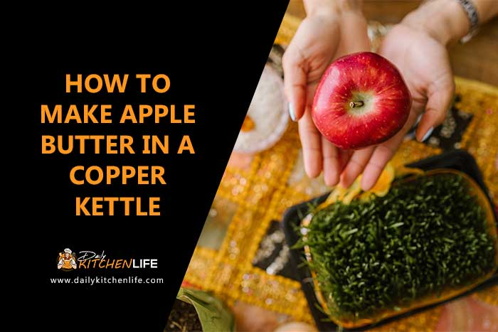 how to make apple butter in a copper kettle