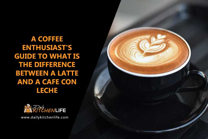 what-is-the-difference-between-a-latte-and-a-cafe-con-leche